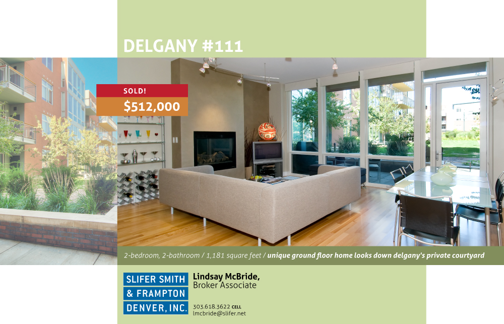 EFLYER DG111 SOLD Just Sold:  1401 Delgany St #111 for $512,000