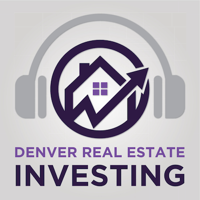 Denver Real Estate Investor Resources podcast