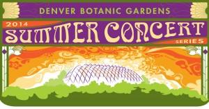 2014 Denver Botanic Gardens Summer Concert Series