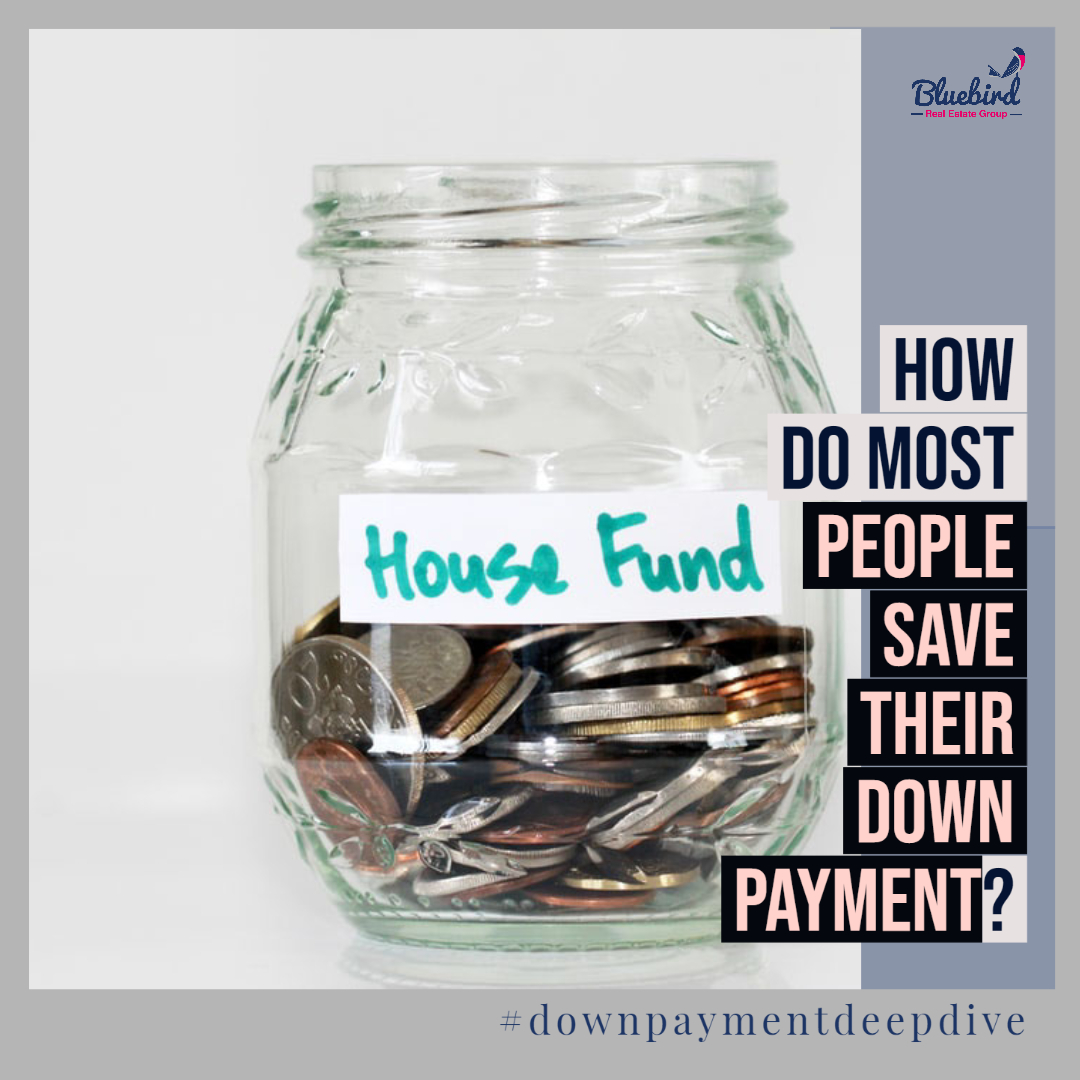 How do most people save their down payment?