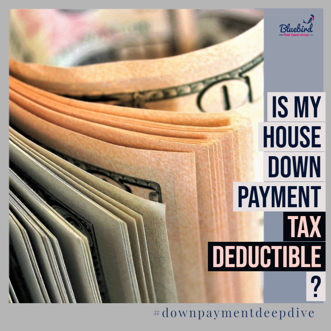 Is my house down payment tax deductible?
