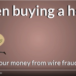 Warning – Protect Yourself From Wire Fraud