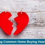 Don't Suffer Homebuying Heartbreak This Valentine's Day