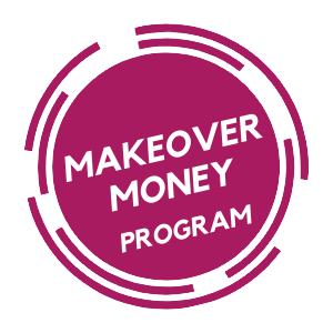 Makeover Money Program